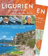 Ligurien & Cinque Terre - Zeit fuer das Beste