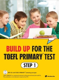 Build Up for the TOEFL Primary test Step. 1