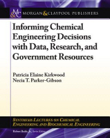 Informing Chemical Engineering Decisions with Data, Research, and Government Resources