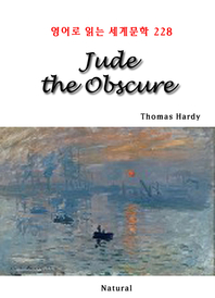 Jude the Obscure (영어로 읽는 세계문학 228)