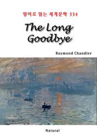 The Long Goodbye (영어로 읽는 세계문학 334)
