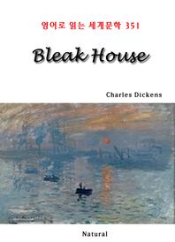 Bleak House (영어로 읽는 세계문학 351)