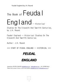 영국잉글랜드 봉건주의11-12세기.Feudal England by J.H. Round