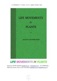식물 체의 움직임.Life Movements in Plants, by Sir Jagadis Chunder Bose