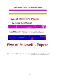 전자발견한 맥스웰의 다섯종류 논문.Five of Maxwell's Papers , By James Clerk Maxwell