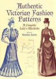 [해외]Authentic Victorian Fashion Patterns
