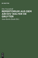 Repertorium Aus Dem Archiv Walter de Gruyter