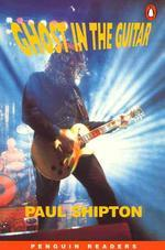 GHOST IN THE GUITAR (PENGUIN READES 3)