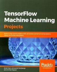 Tensorflow Machine Learning Projects