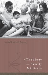 [�ؿ�]A Theology for Family Ministries