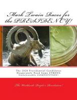 Mark Twain Races for the PRESIDENCY!