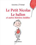 [보유]Le Petit Nicolas : Le ballon et autres histoires ine'dites