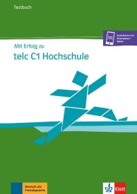 [해외]Mit Erfolg zu telc C1 Hochschule. Testbuch
