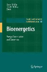 Bioenergetics : Energy Conservation and Conversion