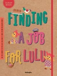Finding a Job for LuLu(Story Book)