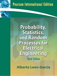 Probability, Statistics and Random Processes for Electrical Engineering