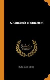 [해외]A Handbook of Ornament (Hardcover)
