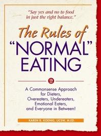 [해외]The Rules of Normal Eating (Paperback)