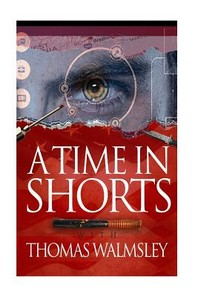 A Time in Shorts with Thomas Walmsley