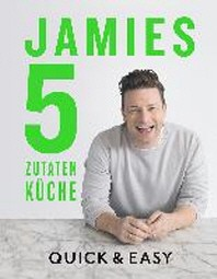 Jamies 5-Zutaten-Kueche