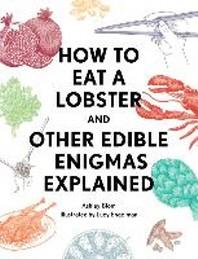 [해외]How to Eat a Lobster (Hardcover)