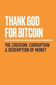 [해외]Thank God for Bitcoin
