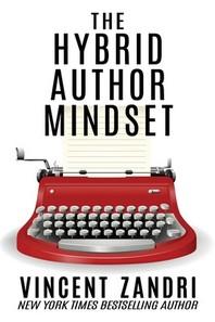The Hybrid Author Mindset