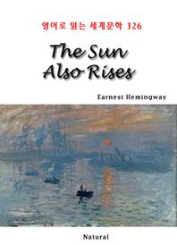 The Sun Also Rises (영어로 읽는 세계문학 326)