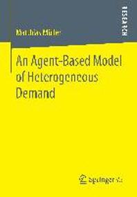 An Agent-Based Model of Heterogeneous Demand