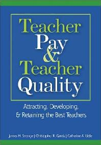 Teacher Pay & Teacher Quality