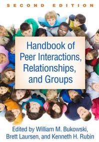 [해외]Handbook of Peer Interactions, Relationships, and Groups, Second Edition
