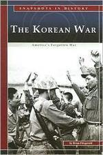 Korean War : America's Forgotten War