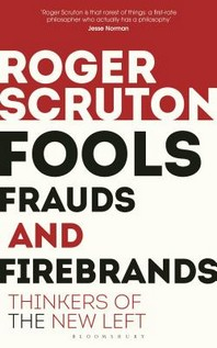[해외]Fools, Frauds and Firebrands (Paperback)