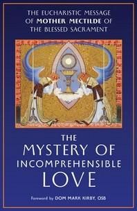 [해외]The Mystery of Incomprehensible Love (Paperback)