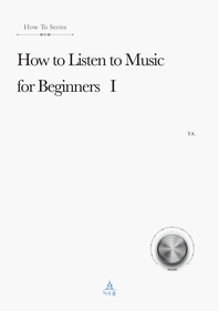 How to Listen to Music for Beginners ?