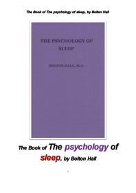 잠 수면의 심리학.The Book of The psychology of sleep, by Bolton Hall