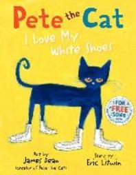 [보유]Pete the Cat : I Love My White Shoes (TC)