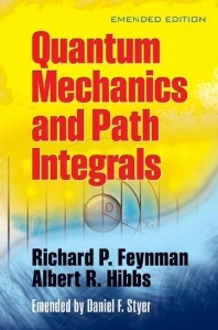 Quantum Mechanics and Path Integrals (Emended Editon)