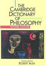 Cambridge Dictionary of Philosophy, 2/e