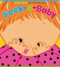 Peek-a-Baby : A Lift-the-flap Book