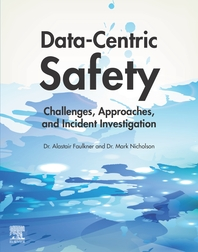 Data-Centric Safety: Challenges, Approaches, and Incident Investigation
