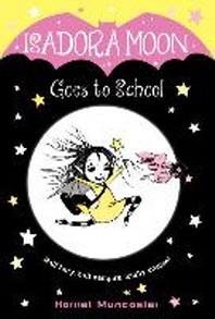[해외]Isadora Moon Goes to School (Library Binding)