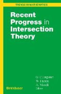 Recent Progress in Intersection Theory (Trends in Mathematics)