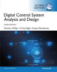 Digital Control System Analysis & Design: Global Edition