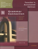 GRAMMAR CONNECTION. 5(TEACHER S ANNOTATED EDITION)(CD1장포함)