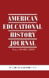 American Educational History Journal Volume 40, Numbers 1 & 2 (Hc)