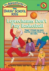 Bailey School Kids #4 : Leprechauns Don't Play Basketball