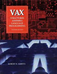 VAX Structured Assembly Language Programming 2/E