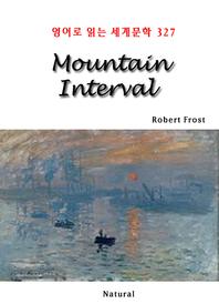 Mountain Interval (영어로 읽는 세계문학 327)