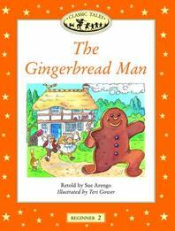The Gingerbread Man(Classic Tales)(Beginner 2)